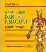 Buku Anatomi dan Fisiologi untuk Pemula-Ethel Sloane