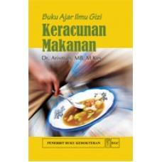 Buku Ajar Ilmu Gizi Keracunan Makanan - Arisman
