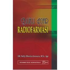 Buku Ajar Radiofarmasi - Nelly Dhevita Leswara