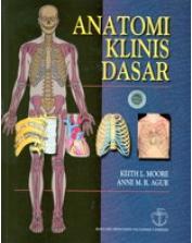Buku Anatomi Klinis Dasar by Keith & Moore