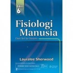 Buku Fisiologi Manusia Dari Sel ke Sistem Ed 8