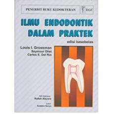 Buku Ilmu Endodontik dalam Praktek - Louis I Grossman