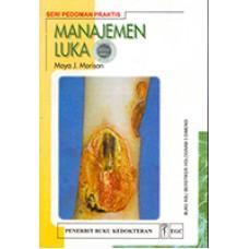 Buku Manajemen Luka - Moya J. Morison