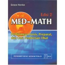 Buku Med-Math Perhitungan Dosis Preparat dan Cara Pemberian Obat