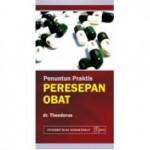 Buku Penuntun Praktis Peresepan Obat-Theodorus