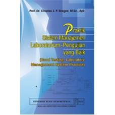 Buku Praktik Sistem Manajemen Laboratorium Pengujian yang Baik