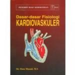 Dasar-dasar Fisiologi Kardiovaskuler (H) – Ibnu Mas'ud