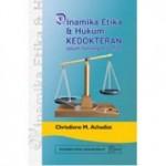 Dinamika Etika dan Hukum Kedokteran