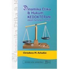 Dinamika Etika dan Hukum Kedokteran dalam Tantangan Zaman - Chrisdiono