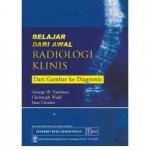 Belajar Dari Awal Radiologi Klinis dari Gambar ke Diagnosis