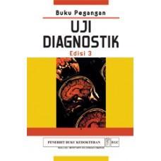 Buku Pegangan Uji Diagnostik Edisi 3 by Jennifer