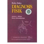 Buku Saku Diagnosis Fisik by Janice L. Willms