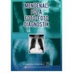 Mengenali Pola Foto-Foto Diagnostik