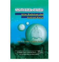 Mutiara Paru Atlas Radiologi & Ilustrasi Kasus