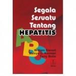 Segala Sesuatu tentang Hepatitis ABC