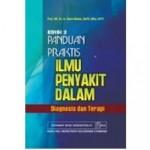 Buku Panduan Praktis Ilmu Penyakit Dalam: Diagnosis dan Terapi Edisi 2