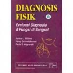 Diagnosis Fisik: Evaluasi Diagnosis dan Fungsi di Bangsal