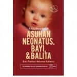 Buku ASUHAN NEONATUS BAYI BALITA