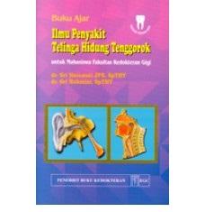 Buku Ajar Ilmu Penyakit THT untuk Mahasiswa Fakultas Kedokteran Gigi