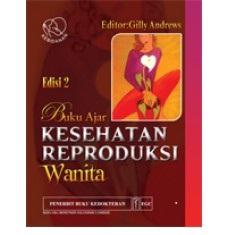Buku Ajar Kesehatan Reproduksi Wanita Edisi 2