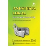 Buku Anestesia Lokal dalam Perawatan Konservasi Gigi