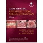 Buku Atlas Berwarna Lesi Mulut yang Sering Ditemukan Edisi 4