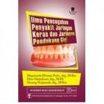 Buku Ilmu Pencegahan Penyakit Jaringan Keras dan Jaringan Pendukung Gigi