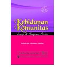 Buku KEBIDANAN KOMUNITAS Konsep Manajemen Asuhan