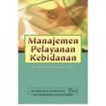 Buku Manajemen Pelayanan Kebidanan
