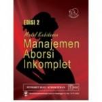 Buku Modul Kebidanan Manajemen Aborsi Inkomplet Edisi 2