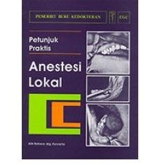 Buku Petunjuk Praktis Anestesi Lokal