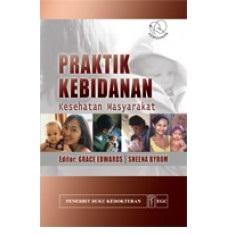 Buku Praktik Kebidanan: kesehatan masyarakat