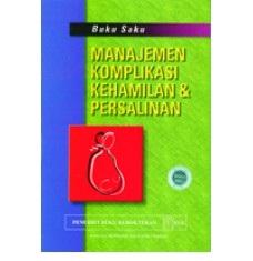 Buku Saku Manajemen Komplikasi Kehamilan dan Persalinan