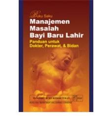 Buku Saku Manajemen Masalah Bayi Baru Lahir