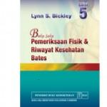 BUKU SAKU PEMERIKSAAN FISIK dan RIWAYAT KESEHATAN BATES Edisi 5