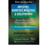 Buku Ajar Ilmu Gizi Obesitas, Diabetes Mellitus, Dislipidemia