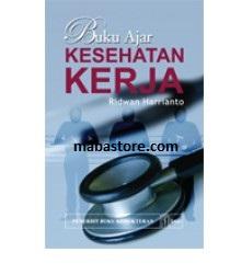 Buku Ajar Kesehatan Kerja