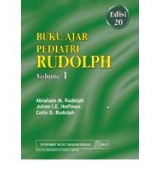 Buku Ajar Pediatri Rudolph Edisi 20 Vol. I (Bab 1-9)