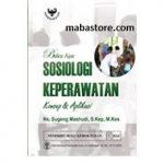Buku Ajar Sosiologi Keperawatan