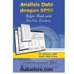 Buku Analisis Data Dengan SPSS Belajar Mudah