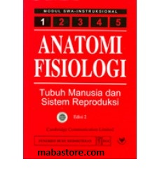 Buku Anatomi Fisiologi Modul 1 Tubuh Manusia dan Sistem Reproduksi Edisi 2