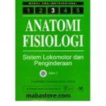 Buku Anatomi Fisiologi Modul 3 Sistem Lokomotor dan Penginderaan Edisi 2