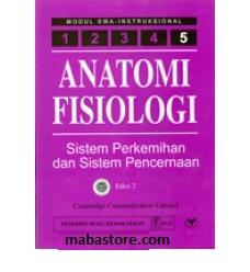 Buku Anatomi Fisiologi Modul 5 Sistem Perkemihan dan Sistem Pencernaan Edisi 2