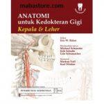 Buku Anatomi untuk Kedokteran Gigi Kepala Leher