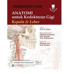 Buku Anatomi untuk Kedokteran Gigi Kepala & Leher
