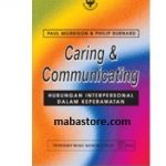 Buku Caring Communicating Hubungan Interpersonal dalam Keperawatan Edisi 2