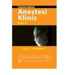 Buku Catatan Kuliah Anestesi Klinis Edisi 3