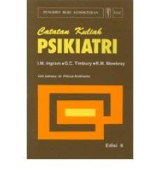Buku Catatan Kuliah Psikiatri Edisi 6