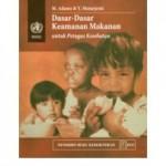 Buku Dasar-dasar Keamanan Makanan untuk Petugas Kesehatan