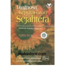 Buku Diagnosa Keperawatan Sejahtera (Wellness Nursing Diagnosis)